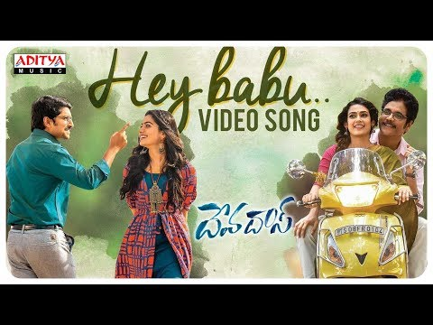 Hey Babu Video Song || Devadas Songs || Nagarjuna, Nani, Rashmika, Aakanksha Singh