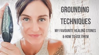 Easy Grounding Techniques for a Crystal Healing Session | Top 3 Grounding Crystals