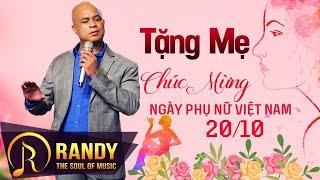 Randy Hát Về Mẹ Mừng Ngày Phụ Nữ Việt Nam 20/10 - Rất Hay Và Ý Nghĩa