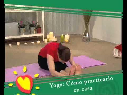 Ejercicio yoga c mo practicarlo en casa youtube - Ejercicios yoga en casa ...