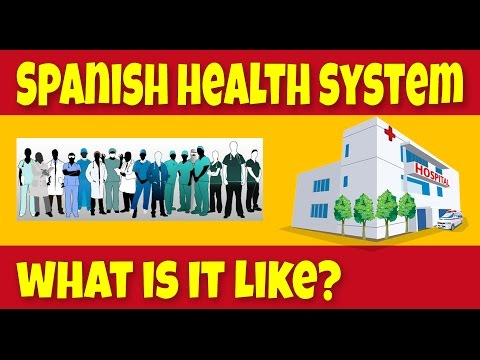 Spanish Health Service - What's It Like?