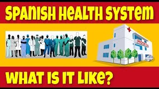 The spanish healthcare system - living in fuerteventura i have been asked by a number of subscribers to make more videos talking about various aspects liv...
