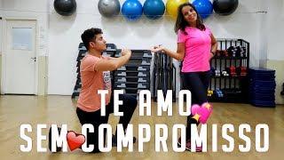 Te Amo Sem Compromisso - MC Doni | COREÓGRAFO RENATO CARVALHO