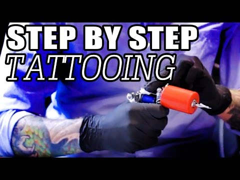 Tattooing for Beginners: Step by Step How To Tattoo Tutorial