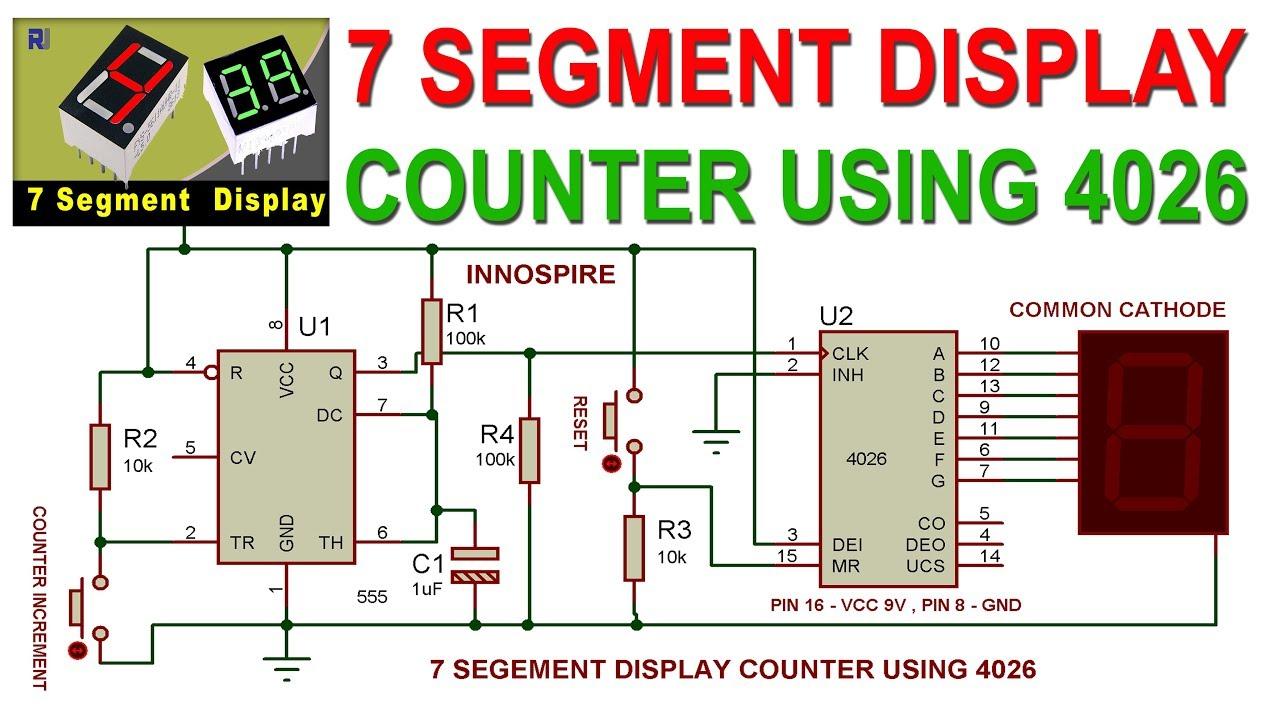 7 Segment Digital Counter Circuit using 4026 and 555 IC   Proteus Simulation