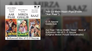 "Yeh Lo Main Haari Piya (From ""Aar Paar"")"