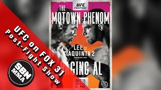 UFC on FOX 31 'Lee vs Iaquinta 2' Post-Fight Show