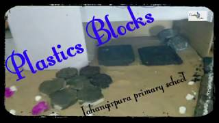 Plastics Blocks & Rods Jahangirpura primary school science fair