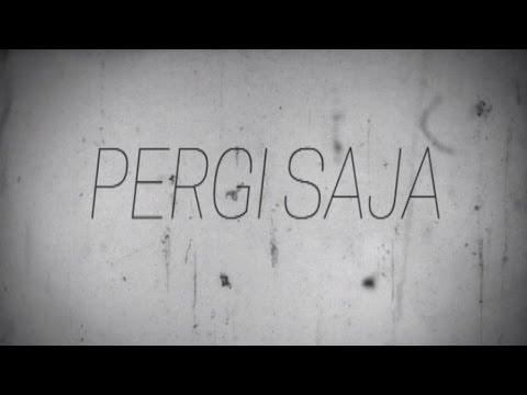 ST 12 - Pergi Saja (Video Lyric)