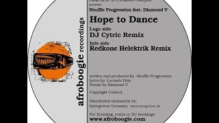 Shuffle Progression feat Diamond V - Hope to Dance (Redkone Helektrik Remix)