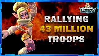 RALLYING 43 MILLION TROOPS LORDS MOBILE - MISTER BP GAMING