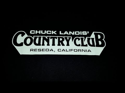 #174 (1/30/2017) Chuck Landis' Country Club in Reseda