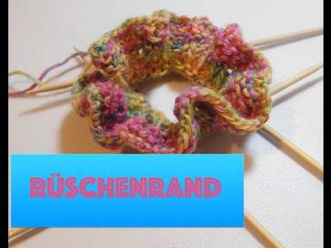 Rüschenrand stricken - YouTube