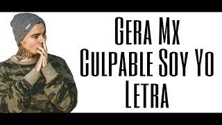 Gambar cover Gera Mxm - Culpable Soy Yo (Letra)