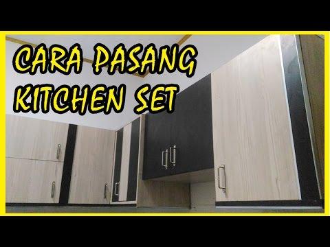 Cara Pasang Kitchen Set - Dapur Minimalis Ukuran 3m x 3m