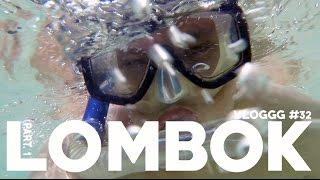 VLOGGG #32: Lombok Part. 1