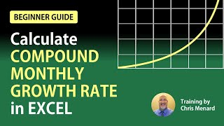 Calculate The Compound Monthly Growth Rate (CMGR) In Excel