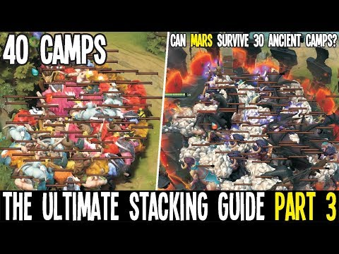 The Ultimate Stacking Guide 40 Camps Kunkka And Darkseer Test Mars Too | Dota 2 Tips And Tricks