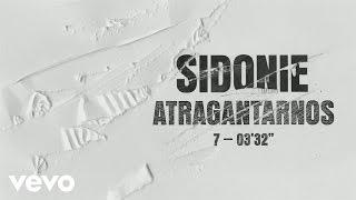 Sidonie - Atragantarnos (Audio)