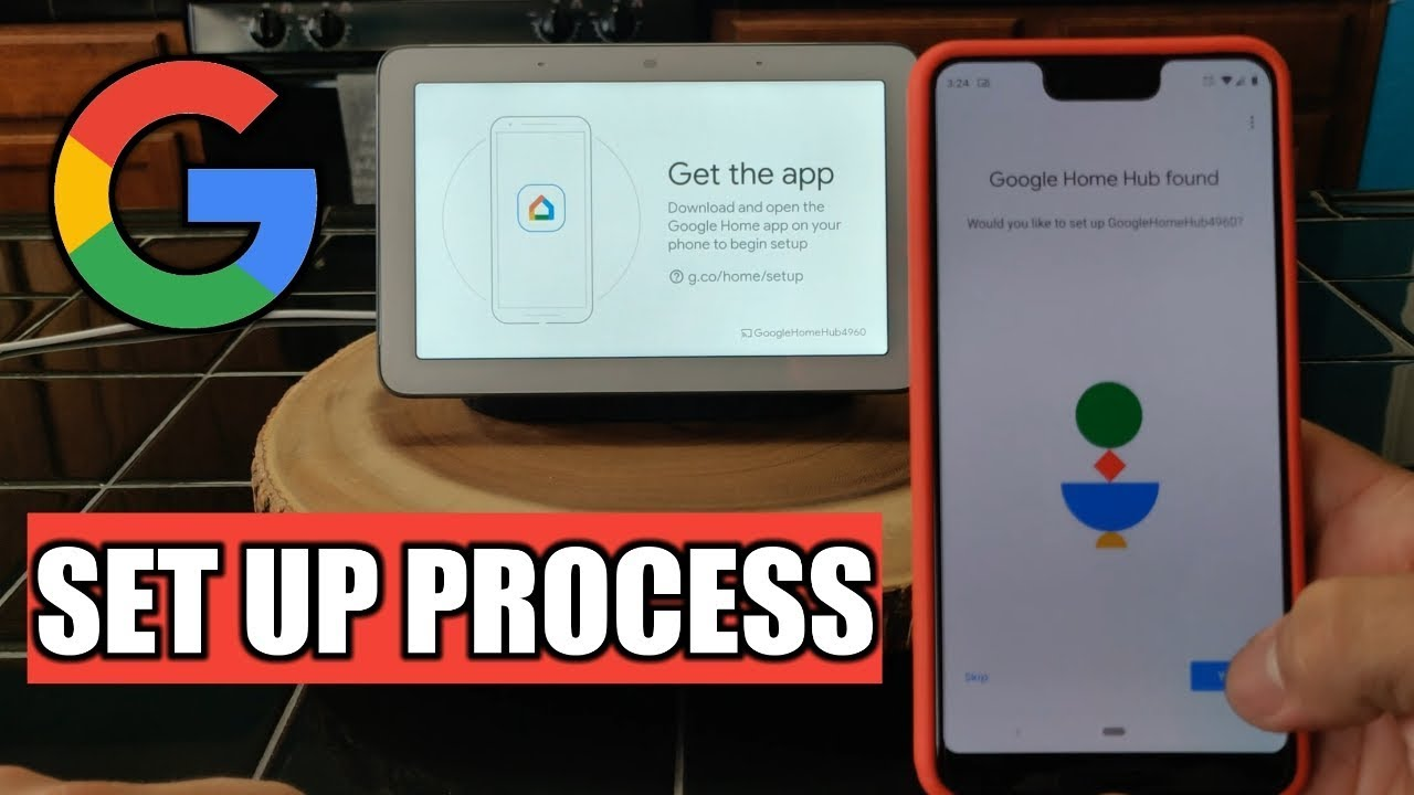 Goggle Home Hub | Set Up Process