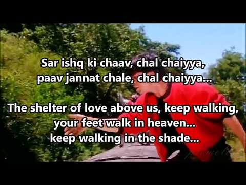 Chaiyya Chaiyya Dil Se Lyrics English Translation (No Music)