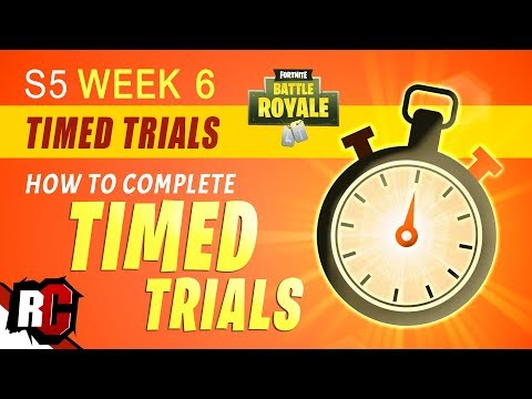 Fortnite TIMED TRIALS Locations (Week 6 Season 5 Challenge / How To Complete Timed Trials)