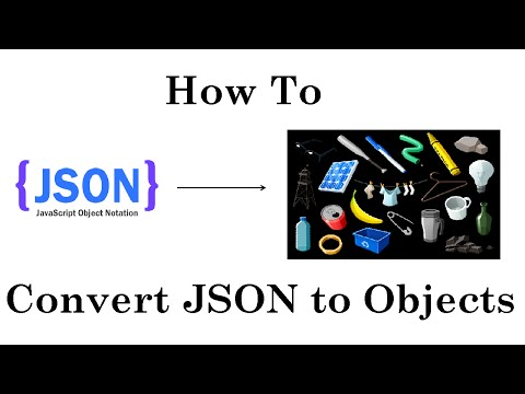 How To Convert JSON To Objects