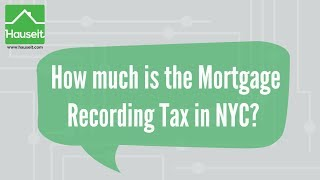 What is the Mortgage Recording Tax (MRT) in New York City? (2019)   How Much is the MRT in NYC?
