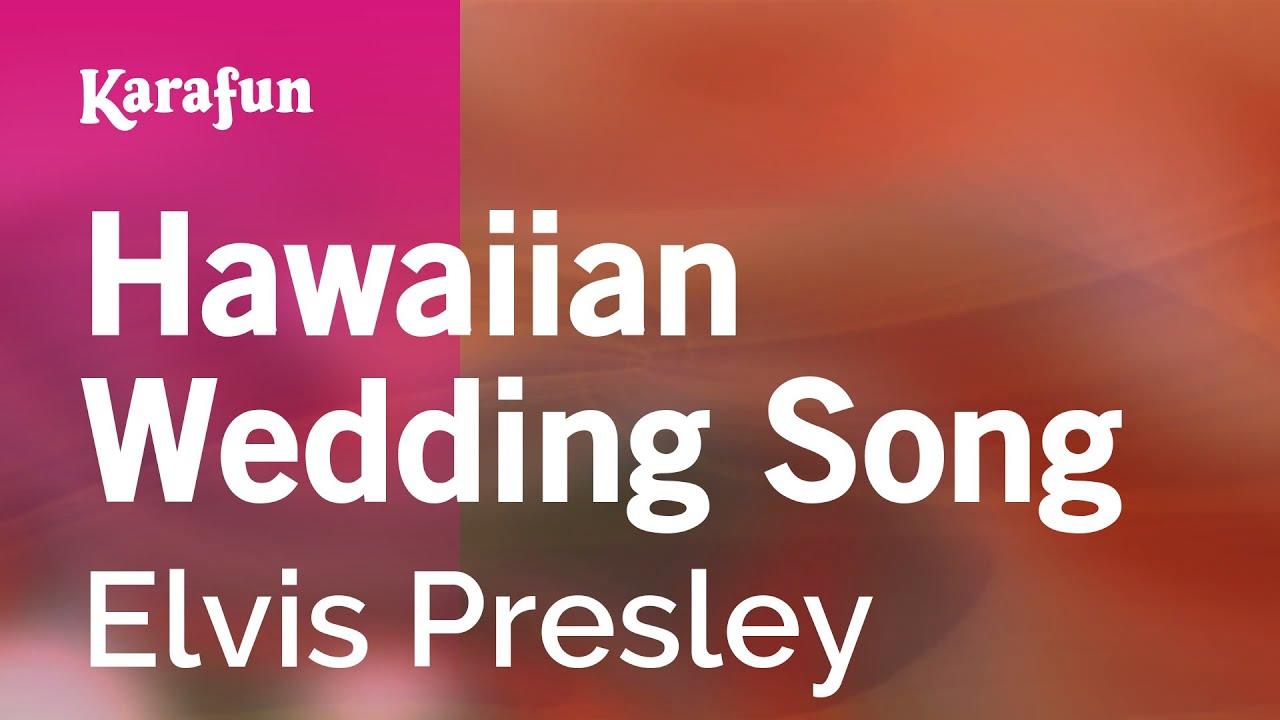 Karaoke Hawaiian Wedding Song