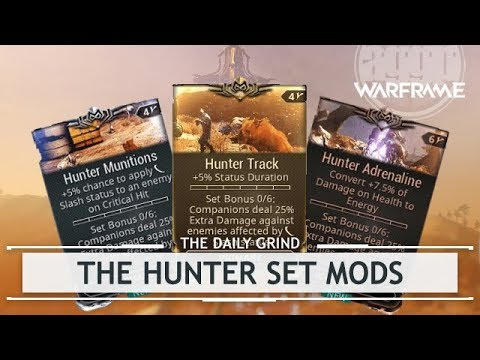 Warframe: The Hunter Set Mods [thedailygrind] thumbnail