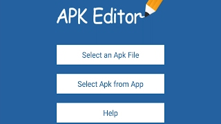 Edit Android Apps on the Fly with APK Editor: Apps Showcase