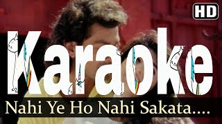 Nahi Ye Ho Nahi Sakta Karaoke - Barsaat ( 1995 ) Kumar Sanu & Sadhana Sargam