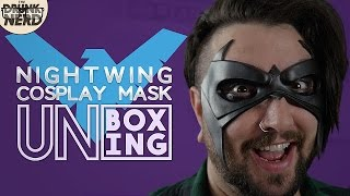 Nightwing Cosplay Mask Unboxing (Rogue Design FX) - The Drunk Nerd