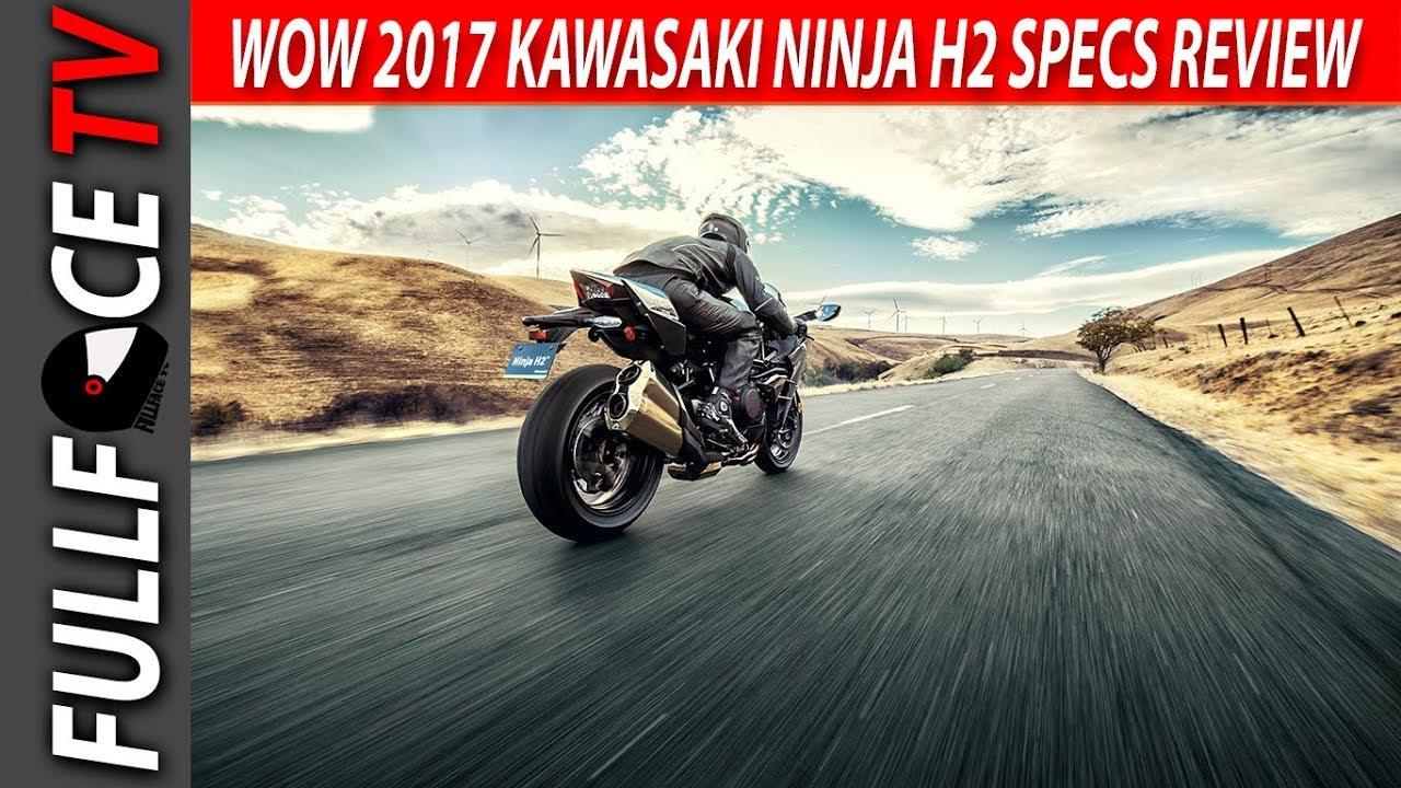 2017 Kawasaki Ninja H2 Specs Horsepower and Price