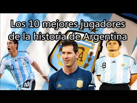 Los 10 Mejores Jugadores De La Historia De ARGENTINA   Fútbol Social