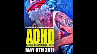 Crazy Train-Charlie Fettah & Rup Monsta FT Cypha Diaz-ADHD