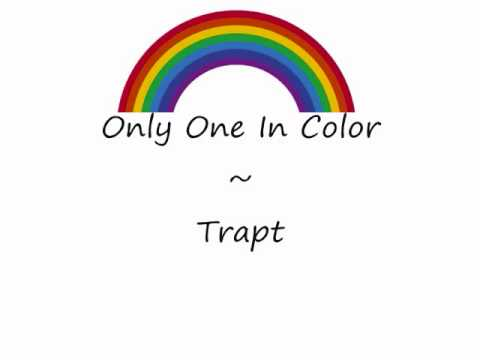Only One In Color - Trapt - Lyrics