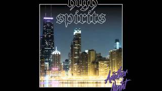 HIGH SPIRITS - Another Night in the City
