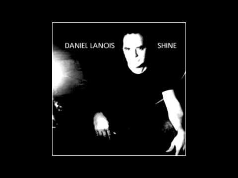 Daniel Lanois - Shine (2003)