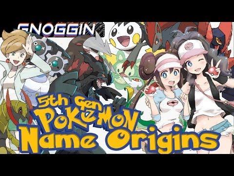Pokemon Name Origins: 5th Gen       Gnoggin