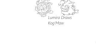 Lumira Drawing LiveStream [Kog Maw 6 Skins]