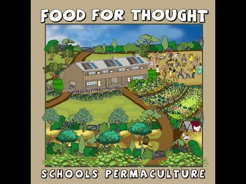Food For Thought ~ Schools Permaculture mp4