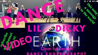 Lil Dicky Earth Music video NEW dance choreography Clean full version