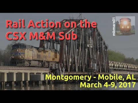 [4c] From Montgomery to Mobile, AL: Rail Action on the CSX M&M Subdivision, 03/04-09/2017 ©mbmars01