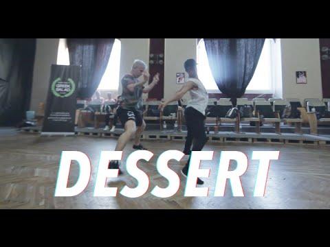Dawin | Dessert | Choreography by: Dejan Tubic & Zack Venegas