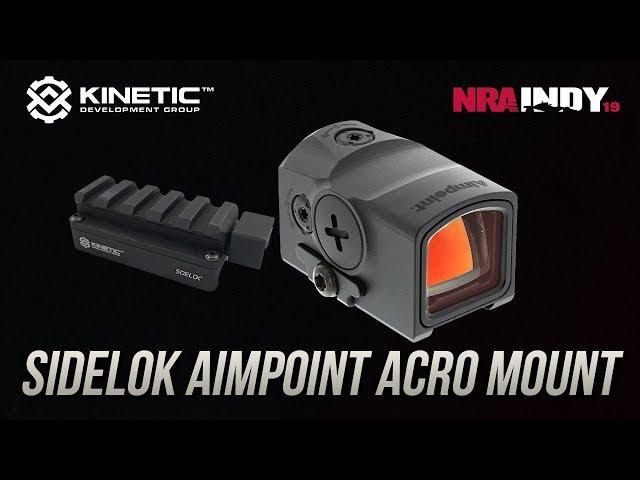 Sidelok Aimpoint Acro Mount - Kinetic Development Group