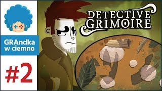 Detective Grimoire PL #2 | Śladami oszusta