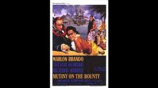 """Love Song From Mutiny On The Bounty (Follow Me)"" from Mutiny on the Bounty"