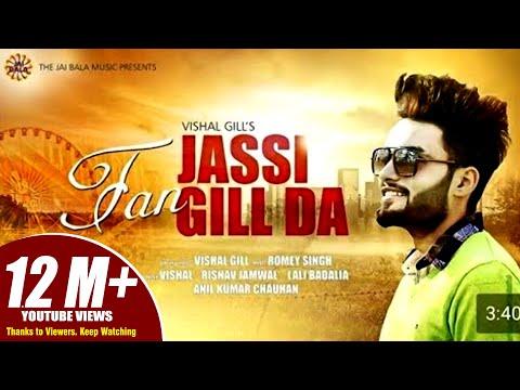 Fan Jassi Gill Da   Vishal Gill   Jai Bala Music   Latest Punjabi Songs 2017