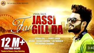 Fan Jassi Gill Da | Vishal Gill | Jai Bala Music | Latest Punjabi Songs 2017